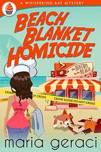 Beach Blanket Homicide by Maria Geraci