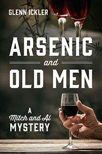 Arsenic and Old Men by Glenn Ickler
