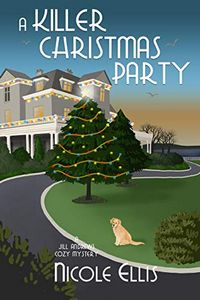 A Killer Christmas Party by Nicole Ellis