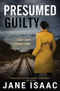 Presumed Guilty by Jane Isaac