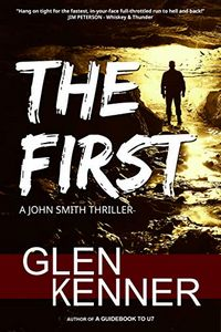 The First by Glen Kenner