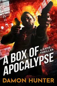 A Box of Apocalypse by Damon Hunter