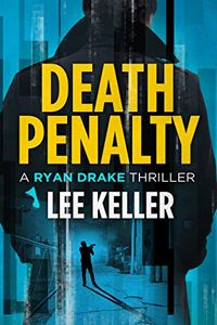 Death Penalty by Lee Keller