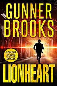 Lionheart by Gunner Brooks