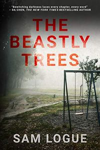The Beastly Trees by Sam Logue