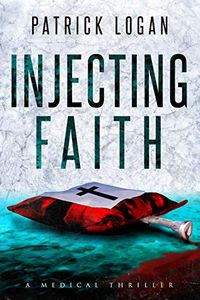 Injecting Faith by Patrick Logan