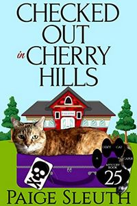 Checked Out in Cherry Hills by Paige Sleuth