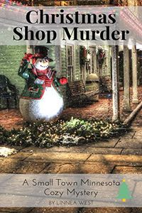 Christmas Shop Murder by Linnea West