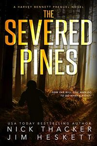 The Severed Pines by Nick Thacker and Jim Heskett