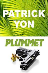 Plummet by Patrick Yon