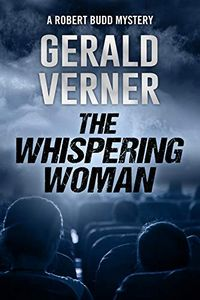 The Whispering Woman by Gerald Verner
