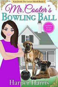 Mr. Cooter's Bowling Ball by Harper Harris