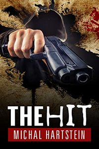 The Hit by Michal Hartstein