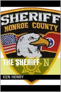 The Sheriff by Ken Henry