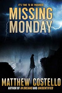 Missing Monday by Matthew Costello