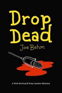 Drop Dead by Joe Behm