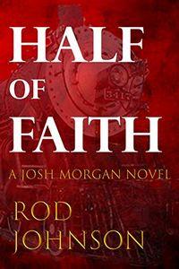 Half of Faith by Rod Johnson