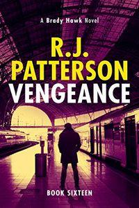 Vengeance by R. J. Patterson