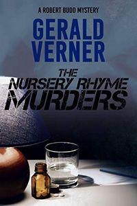 The Nursery Rhyme Murders by Gerald Verner