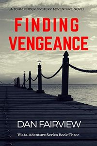 Finding Vengeance by Dan Fairview