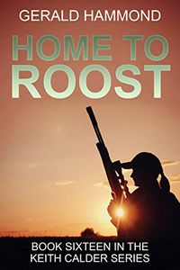 Home to Roost by Gerald Hammond
