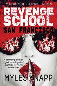 Revenge School by Myles Knapp