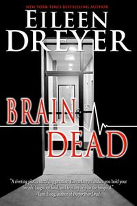 Brain Dead by Eileen Dreyer