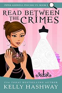Read Between the Crimes by Kelly Hashway