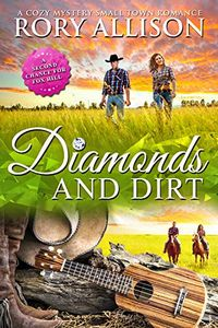 Diamonds & Dirt by Rory Allison