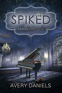 Spiked by Avery Daniels