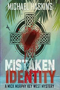 Mistaken Identity by Michael Haskins