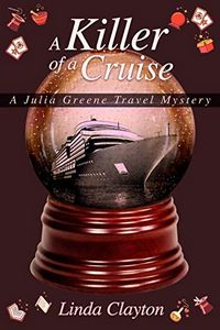 A Killer of a Cruise by Linda Clayton