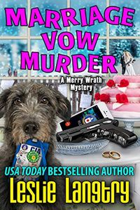 Marriage Vow Murder by Leslie Langtry