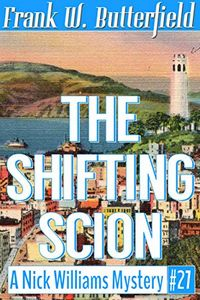 The Shifting Scion by Frank W. Butterfield