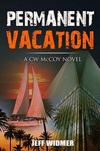 Permanent Vacation by Jeff Widmer