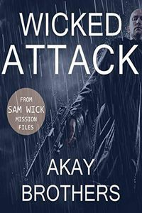 Wicked Attack by Akay Brothers