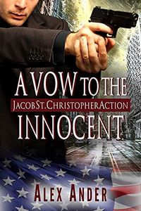 A Vow to the Innocent by Alex Ander