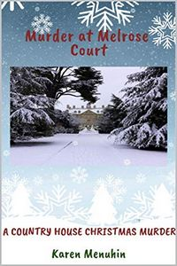 Murder at Melrose Court by Karen Menuhin