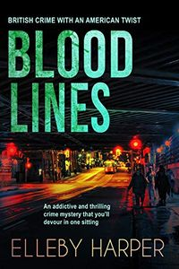 Blood Lines by Elleby Harper