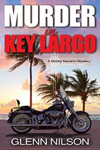 Murder in Key Largo by Glenn Nilson
