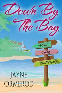 Down by the Bay by Jayne Ormerod