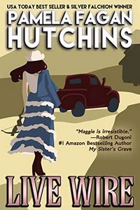 Live Wire by Pamela Fagan Hutchins