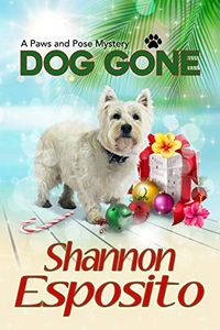 Dog Gone by Shannon Esposito