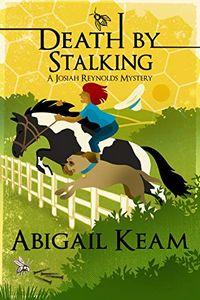 Death by Stalking by Abigail Keam