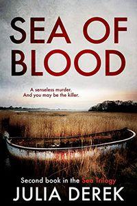 Sea of Blood by Julia Derek