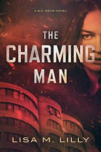 The Charming Man by Lisa M. Lilly
