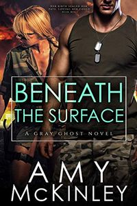 Beneath the Surface by Amy McKinley