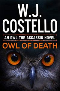 Owl of Death by W. J. Costello