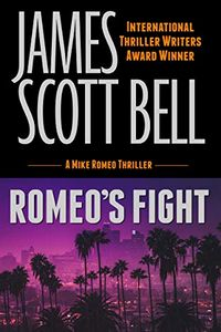 Romeo's Fight by James Scott Bell