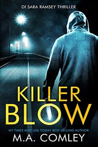 Killer Blow by M. A. Comley
